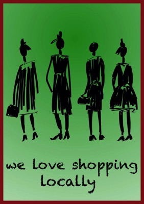 we love shopping locally